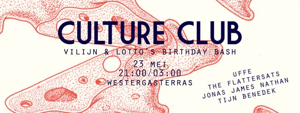 "WGT | Culture Club I ""Double Ballin"" Birthday I Special 23.05.2014"
