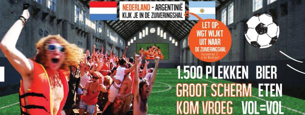Nederland-Argentinië! Op mega-groot scherm in de Zuiveringshal!