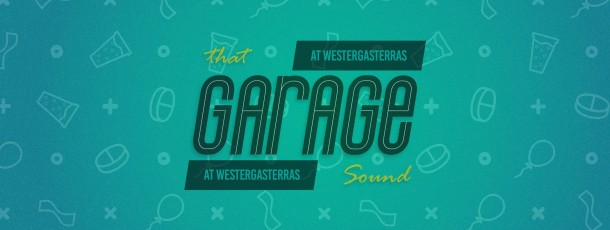 2 SEP | That Garage Sound
