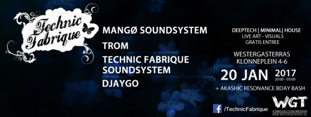 20 JAN | Technic Fabrique // MANGØ Soundsystem, Trom, Live Art & meer