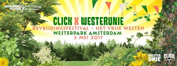 5 MEI | Click X Westerunie – Bevrijdingsfestival het vrije Westen l Gratis + Afterparty